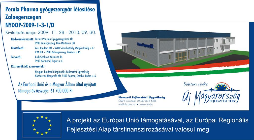 Pernix Pharma Kft Pernix Pharma gyógyszergyár létesítése Zalaegerszegen